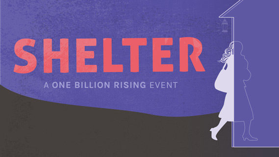 SHELTER: A One Billion Rising Event